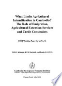 What Limits Agricultural Intensification in Cambodia?