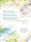 """Nursing and Midwifery Research: Methods and Appraisal for Evidence Based Practice"" by Zevia Schneider, Dean Whitehead, Geri Lobiondo-Wood, PhD RN Faan, Judith Haber, PhD RN Faan"