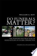 Do Funerals Matter