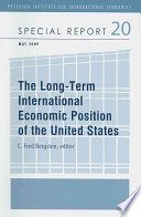 The Long Term International Economic Position of the United States