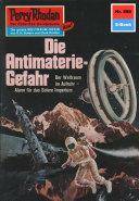Perry Rhodan 595: Die Antimaterie-Gefahr