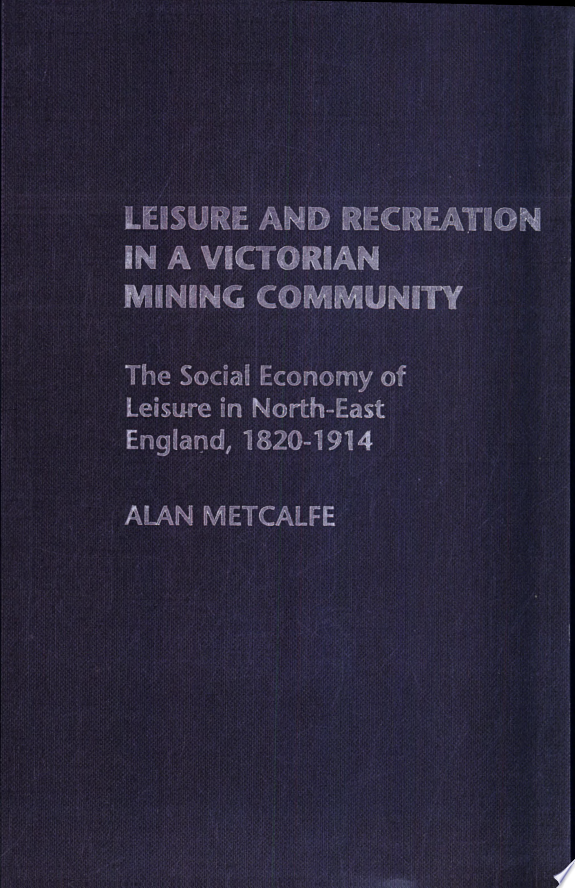 Leisure and Recreation in a Victori