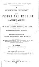 A Pronouncing Dictionary of the Spanish and English Languages