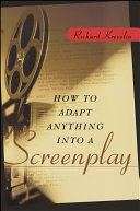How to Adapt Anything Into a Screenplay