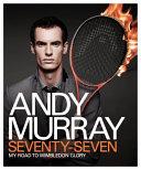 Andy Murray - Seventy-Seven