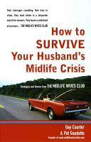 How to Survive Your Husband s Midlife Crisis