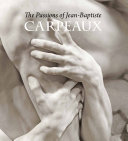 The Passions of Jean Baptiste Carpeaux