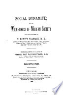 Social Dynamite; Or, The Wickedness of Modern Society