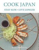 Cook Japan  Stay Slim  Live Longer