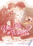 Yes  No  or Maybe   Light Novel