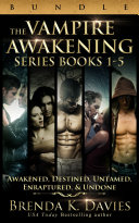The Vampire Awakening Series Bundle  Books 1 5