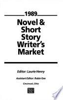 Novel and Short Story Writer's Market, 1989