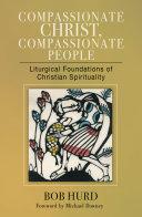 Compassionate Christ, Compassionate People