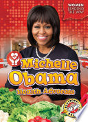 Michelle Obama  Health Advocate