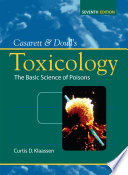 Casarett & Doull's Toxicology: The Basic Science of Poisons, Seventh Edition