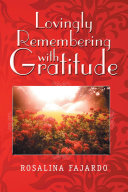 Lovingly Remembering with Gratitude
