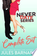 Never Date  The Complete Series Book