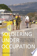 Soldiering Under Occupation