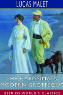 The Carissima  A Modern Grotesque  Esprios Classics
