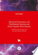 Electrical Generation and Distribution Systems and Power Quality Disturbances Book