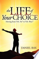 The Life Of Your Choice