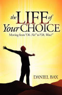 The Life of Your Choice ebook