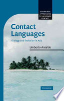 Contact Languages  : Ecology and Evolution in Asia