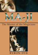 Ma-Ji: the Master of the Magicians