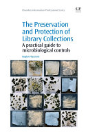 The Preservation and Protection of Library Collections Pdf