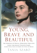 Young  Brave and Beautiful