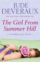 The Girl from Summer Hill  Summer Hill Book 1 Book