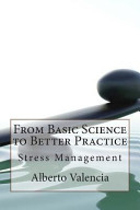 From Basic Science to Better Practice