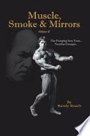 Muscle, Smoke and Mirrors
