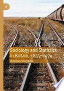 Sociology And Statistics In Britain 1833 1979