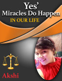 Yes  Miracles Do Happen In our life