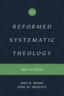 Reformed Systematic Theology  Volume 2