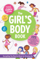 """The Girls Body Book: Fourth Edition"" by Kelli Dunham"