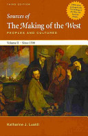 The Making of the West Peoples and Cultures  Since 1340  Sources of the Making of the West Peoples and Cultures  Since 1500 Book