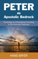 Peter as Apostolic Bedrock