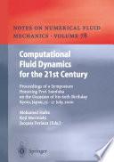 Computational Fluid Dynamics for the 21st Century Book
