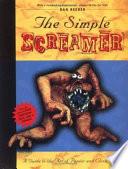 The Simple Screamer