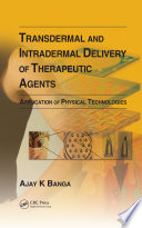 Transdermal and Intradermal Delivery of Therapeutic Agents