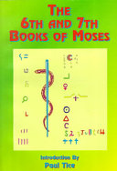 The 6th and 7th Books of Moses