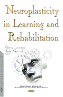 Neuroplasticity in Learning and Rehabilitation