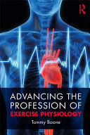 Advancing the Profession of Exercise Physiology [Pdf/ePub] eBook