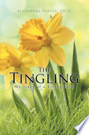 The Tingling  My Story of a Living Form