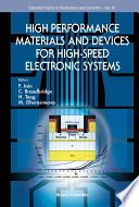 High Performance Materials and Devices for High-Speed Electronic Systems