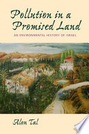 Pollution in a Promised Land
