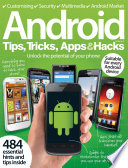 Android Tips Tricks Apps Hacks Volume 2