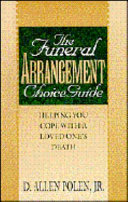 The Funeral Arrangement Choice Guide